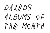 Dazeds Albums of the Month