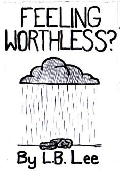 Feeling Worthless?