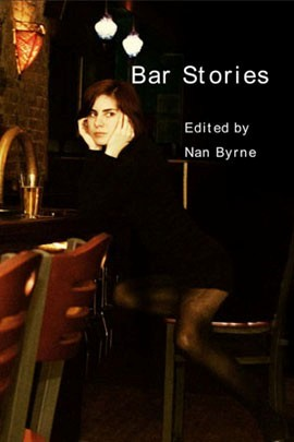 Bar Stories edited by Nan Byrne