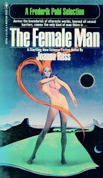 JOANNA, THE FEMALE MAN BY JOANNA RUSS