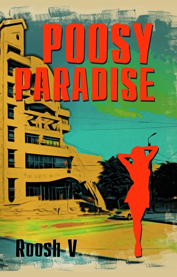 Poosy Paradise by Roosh V