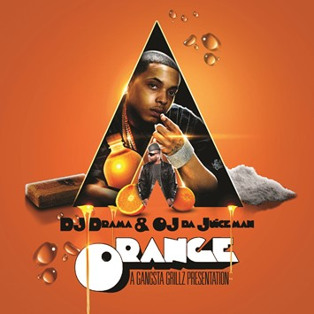 DJ Drama _ OJ Da Juiceman – Orange – Design by Kid
