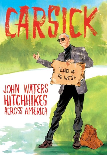John Waters Carsick