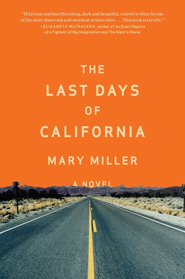 THE LAST DAYS OF CALI Mary Miller