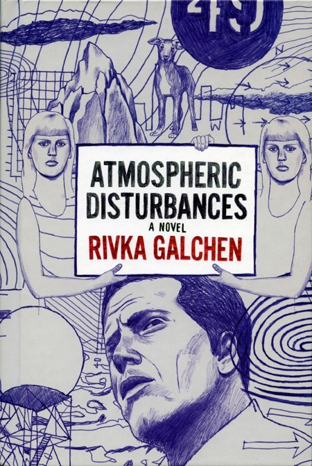 Galchen_AtmosphericDisturbances