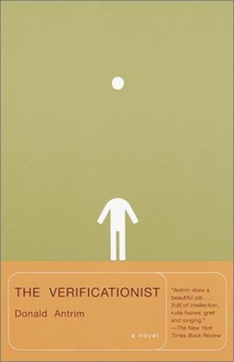 The_Verificationist_by_Donald_Antrim