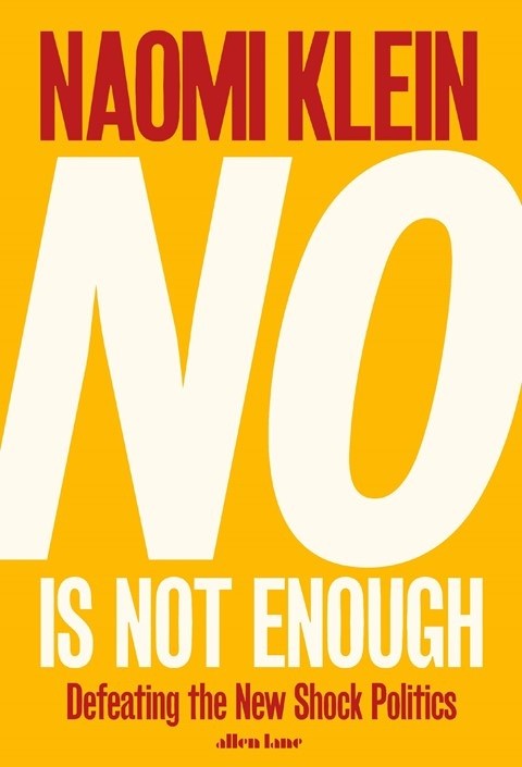 Naomi Klein's No Is Not Enough