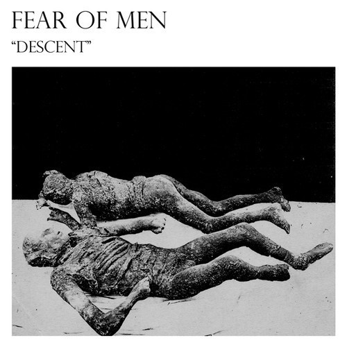 Fear of Men Descent