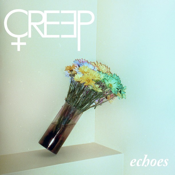 CREEP echoes cover art