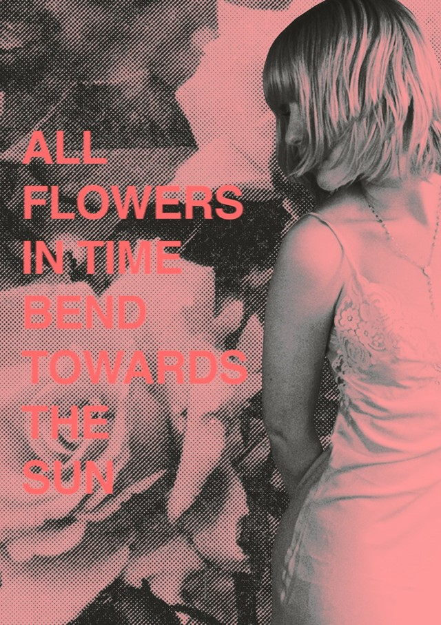Chloe Sheppard's All Flowers In Time Bend Towards The Sun