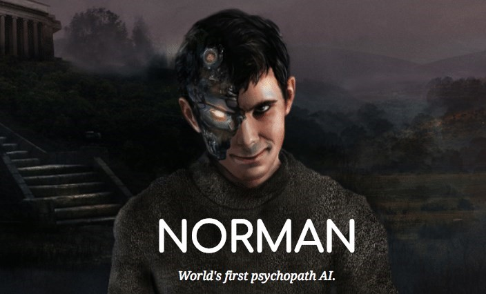 Call 911: Artificial Intelligence, Norman Has Turned into Psychopath by Reading Reddit