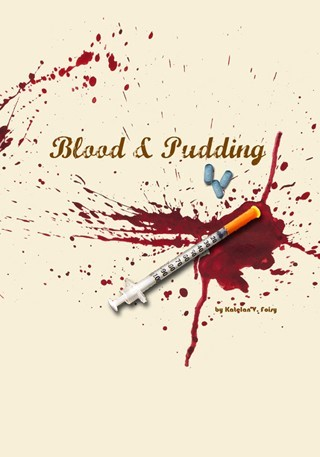 Blood & Pudding by Katelan V. Foisy