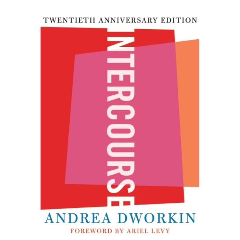 andrea dworkin response The indecent mind of andrea dworkin posted on and certainly andrea dworkin was not the only feminist who perhaps a sexual response to the political.
